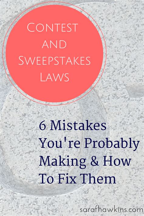 State Sweepstakes Laws - contests and sweepstakes law mistakes how to fix them