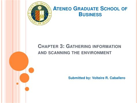 Ateneo Graduate School Mba by Chapter 3 Gathering Information And Scanning The Environmen 2