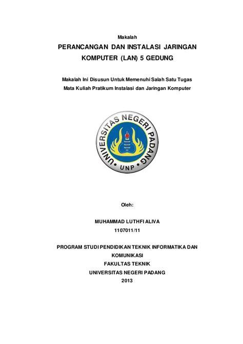 proposal desain jaringan 194454304 makalah perancangan dan instalasi jaringan