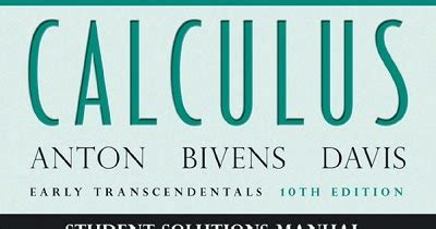 Calculus Solution Manual 10th Edition By Howard Anton