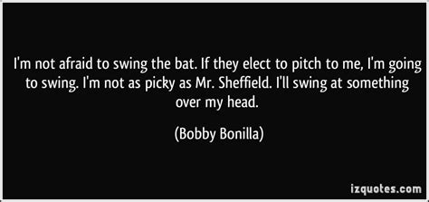 i ll swing for you i m not afraid to swing the bat if they elect to pitch to