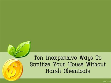 10 inexpensive ways of decorating your home for the ten inexpensive ways to sanitize your house without harsh