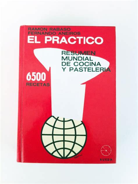 el prctico resumen mundial 8492736895 libros de cocina 1 lqmsc lqmsc