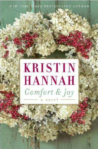 comfort and joy kristin hannah i love to read