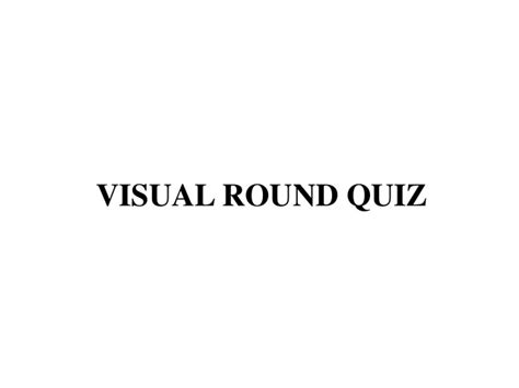 Quiz Questions Visual Round | visual round quiz