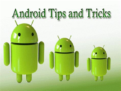 android tips and tricks top 10 android tricks and tips 2018 techyv
