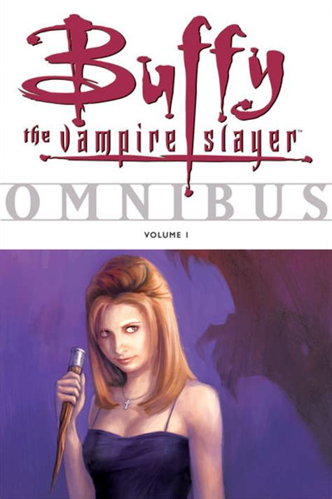 Buffy Omnibus Volume 1 trade reading order 187 review buffy the slayer omnibus volume 1