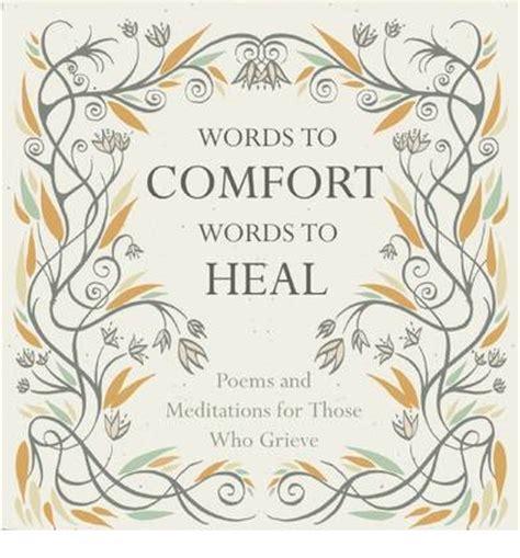 words to comfort words to comfort words to heal juliet mabey 9781780742274