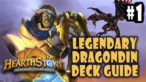 Legendary Paladin Deck by Legendary Dragondin Paladin Deck Construction