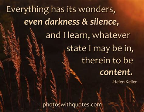 Helen Keller Picture Quote | Everything has its wonders...