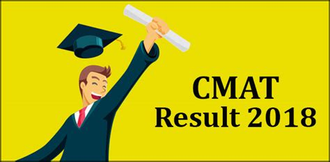 Aicte Mba Cmat Result by Cmat 2018 Result Declared Check Scorecard Aicte Cmat In