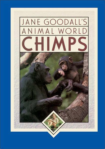 biography book about jane goodall jane goodall s animal world chimps by jane goodall nook