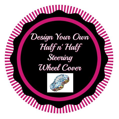 design own cover photo steering wheel cover design your own half n by