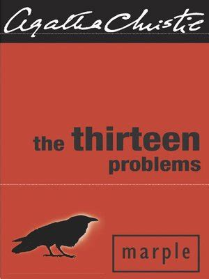 the thirteen problems the thirteen problems by agatha christie 183 overdrive ebooks audiobooks and videos for libraries