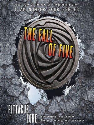 The Fall Of Five the fall of five by pittacus lore 183 overdrive ebooks