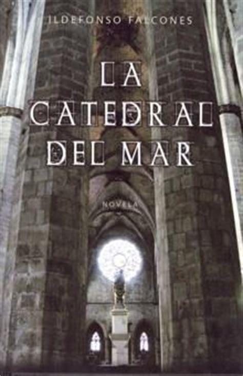 leer la catedral del mar ediccion limitada en linea gratis la catedral del mar falcones ildefonso sinopsis del libro rese 241 as criticas opiniones