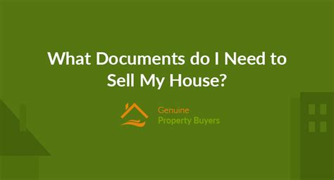 need to sell my house what documents do i need to sell my house