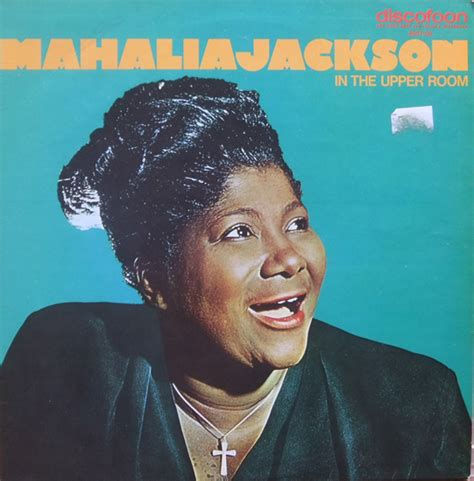 mahalia jackson in the room mahalia jackson in the room