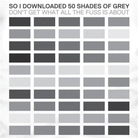 9 best images of grey color chart 50 shades of grey funny 50 shades of grey t shirt hide your arms