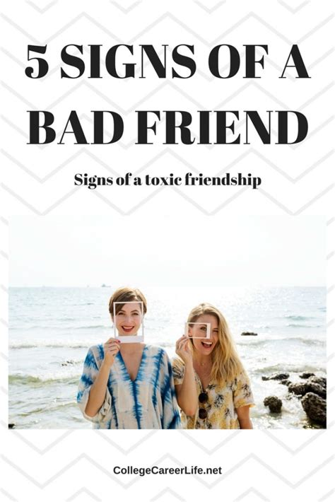 Signs That You Are A Bad Friend by 5 Signs You Re In A Bad Friendship College Career