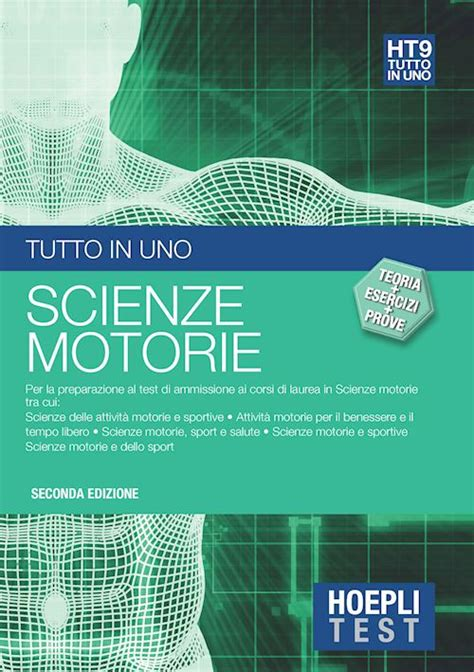 scienze motorie test ammissione hoeplitest it scienze motorie