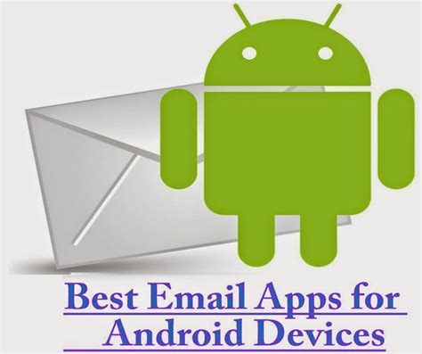 android email app top 10 email apps for android phones and tablets