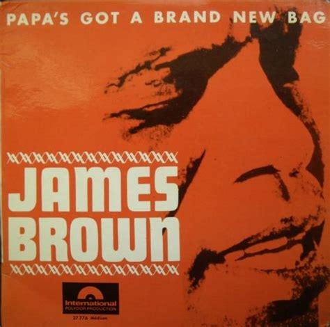 Mamas Got A Brand New Shag by Classic Papa S Got A Brand New Bag