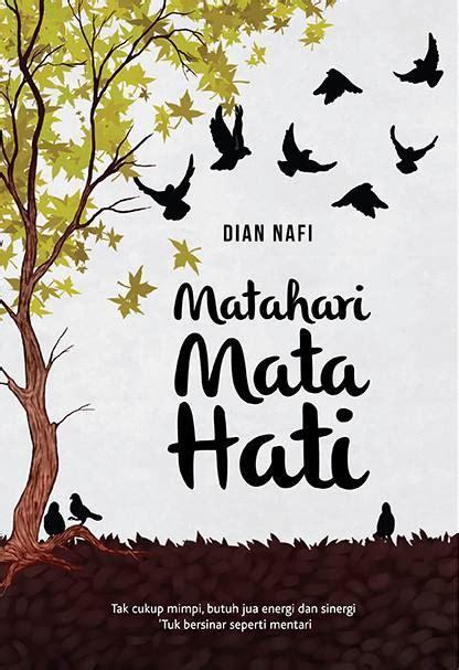 Matahari Mata Hati By Dian Nafi hasfa