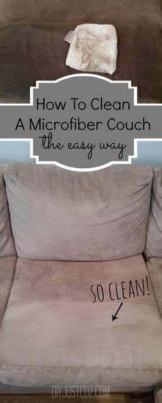 how can i clean microfiber couch 17 best ideas about cleaning microfiber couch on pinterest