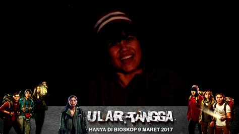 film hantu ular tangga testimoni yova gracia cast lani ular tangga the movie
