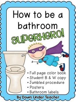 signs of comfort eating be a bathroom superhero teaching bathroom rules and