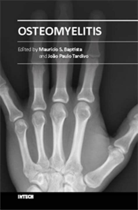 Osteomyelitis Symptoms | IntechOpen