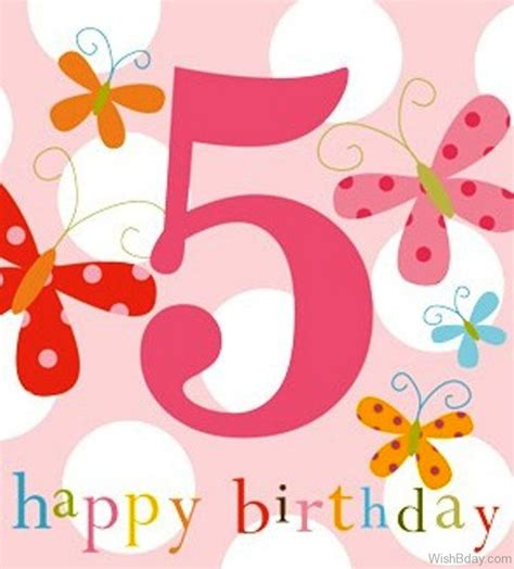 Happy 5th Birthday Wishes To My 52 5th Birthday Wishes