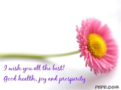 wish u the best i wish you all the best health and prosperity