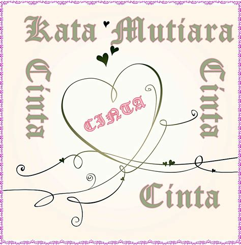 kata kata mutiara cinta bahasa inggris ksatriacyber