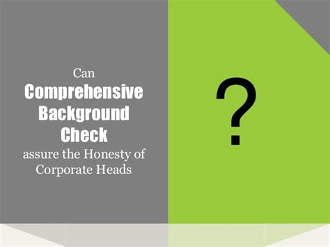 comprehensive background check can comprehensive background check assure the honesty of