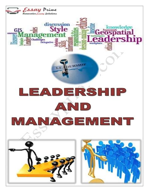 leadership and the one leadership and management essay sle
