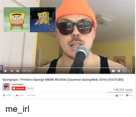 Meme Review - 25 best memes about primitive sponge primitive sponge memes