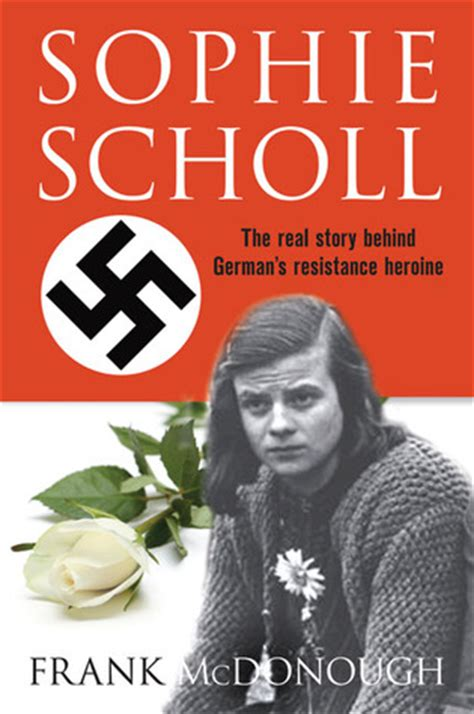 scholl and the white books they were heroes scholl and the white