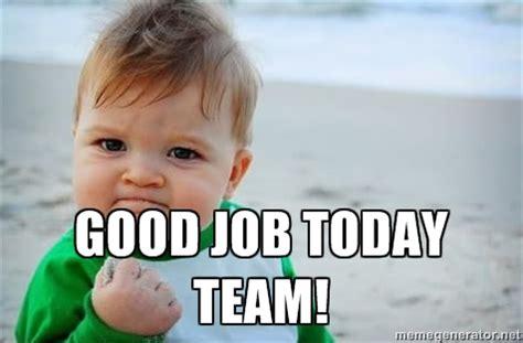 Good Job Meme - good job team meme fist pump baby good job funny stuff