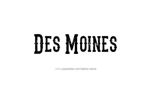 des moines tattoo des moines usa capital city name designs page 4
