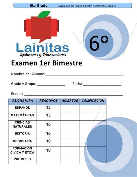 examen bimestral del primer bloque de sexto grado ciclo escolar 2014 6to grado bimestre 1 11 12