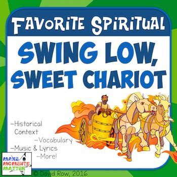 history of swing low sweet chariot 1000 ideas about swing low sweet chariot on pinterest