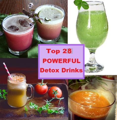Most Powerful Detox by Top 28 Powerful Detox Drinks To Kick Start The New You