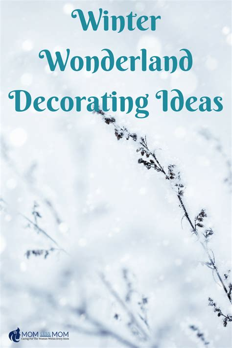 winter wonderland decorating ideas