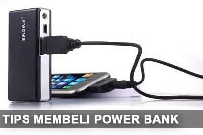 cara membuat power bank yang bagus tips dan cara membeli power bank yang bagus