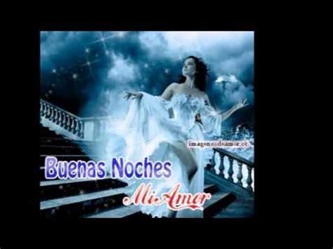 imagenes en movimiento de buenas noches mi amor im 225 genes con movimiento buenas noches mi amor youtube