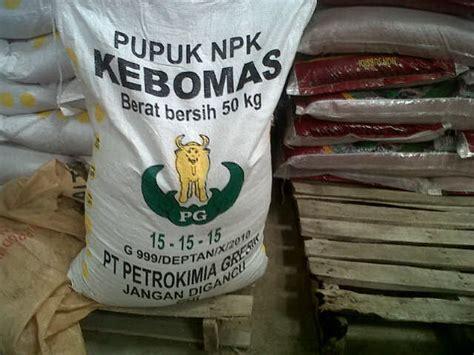 Harga Pupuk Npk Mutiara Non Subsidi jual pupuk npk kebomas di pekanbaru riau kios pupuk