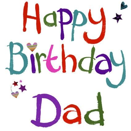 for dads birthday happy birthday from quotes quotesgram