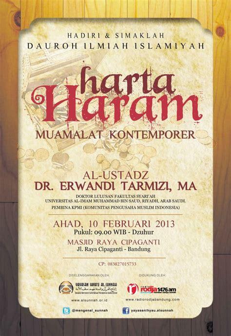 Harta Haram Muamalat Kontemporer Oleh Dr Erwandi Tarmizi Ma daurah ilmiah islamiah harta haram muamalat kontemporer oleh al ustadz dr erwandi tarmizi